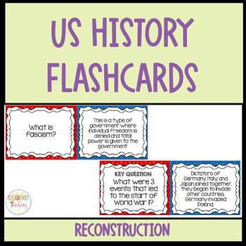 Flashcards- Reconstruction