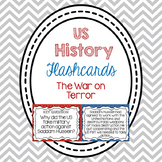 Flashcards- The War on Terror