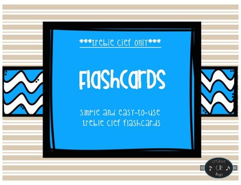 Flashcards-Treble Clef