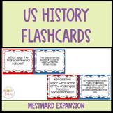 Flashcards- Westward Expansion
