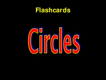 Flashcards for Cirlces- Powerpoint