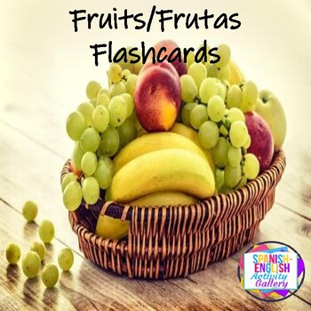 Flashcards for Fruits - English and Spanish