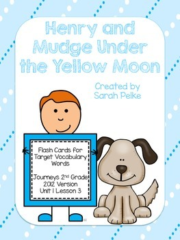Vocabulary Flash Cards for Journey's Henry and Mudge Under the Yellow Moon