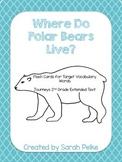 Flashcards for Journey's Where Do Polar Bears Live? Unit 4 Extended Text