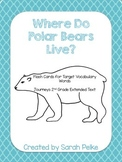 Flashcards for Journey's Where Do Polar Bears Live? Unit 4