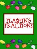 Flashing Fractions