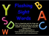 Flashing Sight Words