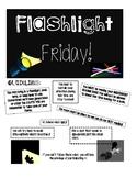 Flashlight Friday!