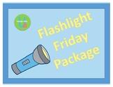 Flashlight Friday Package