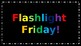 Flashlight Friday Sight Words--3rd Grade Edition!---EDITABLE
