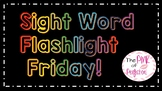 Flashlight Friday Sight Words--3rd Grade Edition!---EDITABLE