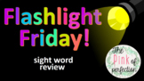 Flashlight Friday-Sight Words--K-2--Editable