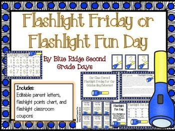 Flashlight Friday or Fun Day Parent Letter, Reward Chart, & Classroom Coupons