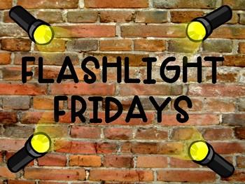 Flashlight Fridays