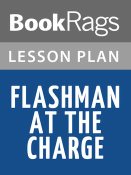 Flashman at the Charge Lesson Plans