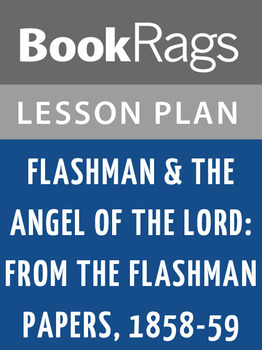 Flashman & the Angel of the Lord: From the Flashman Papers