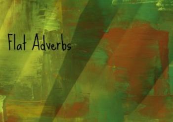 Flat Adverbs