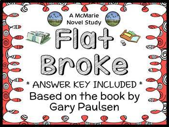 Flat Broke (Gary Paulsen) Novel Study / Reading Comprehension