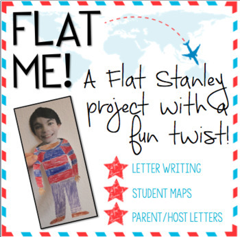 Flat Me! A Flat Stanley Project With a Twist!
