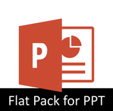 Flat Pack for Powerpoint - PC only
