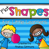 Flat Shapes for Little Learners