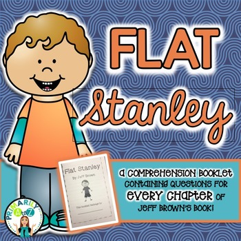 Flat Stanley Comprehension Booklet