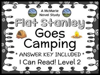 Flat Stanley Goes Camping (Flat Stanley) Novel Study / Com