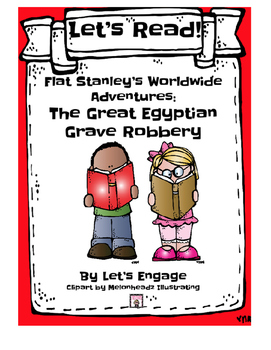 Flat Stanley Great Egyptian Grave Robbery:  Let's Read! (Reading Response GR N)