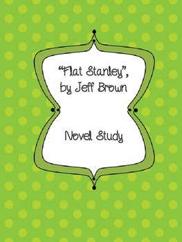 Flat Stanley Novel Study and Project Package