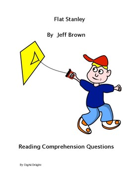 Flat Stanley Reading Comprehension Questions