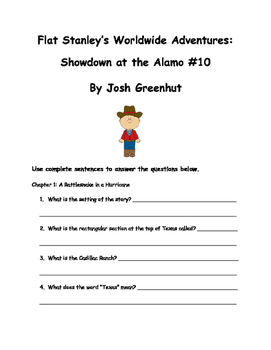 Flat Stanley: Showdown at the Alamo #10 By Josh Greenhut Comprehension Packet