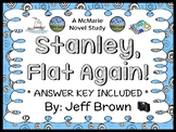 Stanley, Flat Again! (Jeff Brown) Novel Study / Comprehension (25 pages)
