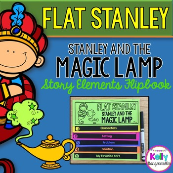 Flat Stanley: Stanley and the Magic Lamp *double sided* Story Elements Flip book