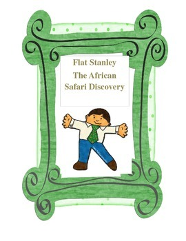 Flat Stanley: The African Safari Discovery
