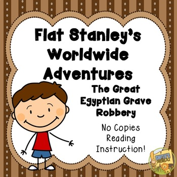 Flat Stanley - The Great Egyptian Grave Robbery - Novel Study - NO PREP
