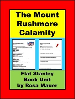 Flat Stanley The Mount Rushmore Calamity Book Unit