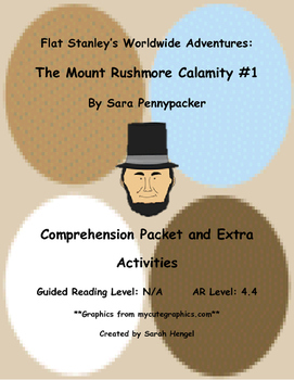 Flat Stanley: The Mount Rushmore Calamity #1 by Jeff Brown Comprehension Packet