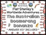 Flat Stanley Worldwide Adventures: The Australian Boomerang Bonanza Novel Study
