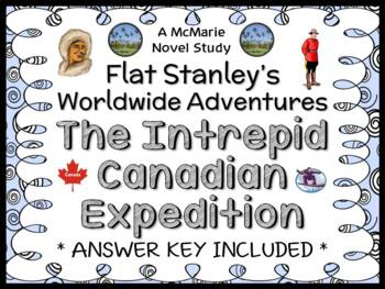 Flat Stanley Worldwide Adventures: The Intrepid Canadian Expedition Novel Study