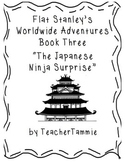 Flat Stanley Worldwide Adventures 3: The Japanese Ninja Surprise