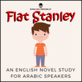 Flat Stanley, an English Novel Study for Arabic Speakers