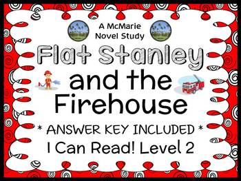 Flat Stanley and the Firehouse (Flat Stanley) Novel Study / Comprehension