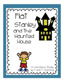 Flat Stanley and the Haunted House Literature Study