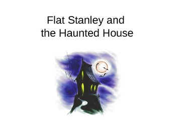 Flat Stanley and the Haunted House Vocabulary PowerPoint