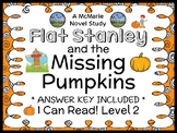Flat Stanley and the Missing Pumpkins (I Can Read!) Novel Study (17 pages)