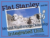 Flat Stanley and the Mount Rushmore Calamity Integrated Unit