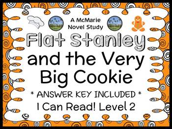 Flat Stanley and the Very Big Cookie (Flat Stanley) Novel Study / Comprehension