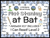 Flat Stanley at Bat (I Can Read!) Novel Study / Comprehension  (19 pages)