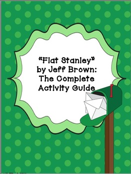 """""""Flat Stanley"""" by Jeff Brown, Complete Activity Guide"""