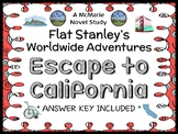 Flat Stanley's Worldwide Adventures #12: Escape to California Novel Study